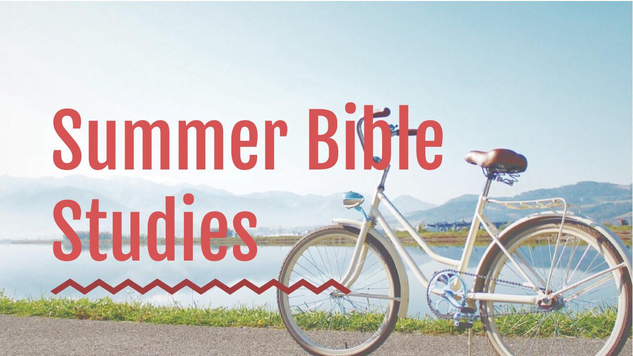 Summer Bible Study Series